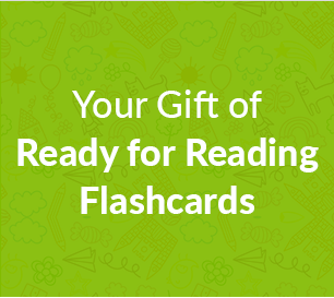 Your Gift of Ready for Reading Flashcards